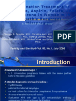 A Combination Treatment of Prednisone Aspirin Folate and Progesterone in Women With Idiopathic Recurrent Miscarriage