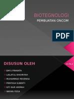 BIOTEGNOLOGI oncom