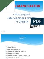 Proses MAnufaktur Gasal SEPT 2015 2