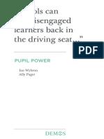 Wybron, I. & Paget, A. (2016). Pupil Power. Demos, London.