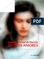 Os Dois Amores - Joaquim Manuel de Macedo