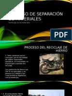 Proceso de Separación de Materiales