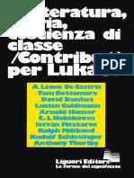 Letteratura Storia Coscienza Di Classe Contributi Per Lukacs