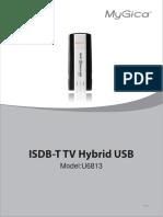 MyGica ISDB-T TV Hybrid USB User Manual