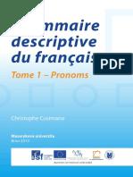 Grammaire Descriptive Du Français. Tome 1, Pronoms
