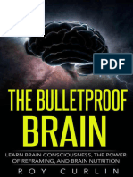 The Bulletproof Brain