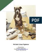Pit Bull Crime Fighter