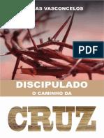 Discipulado O Caminho Da Cruz