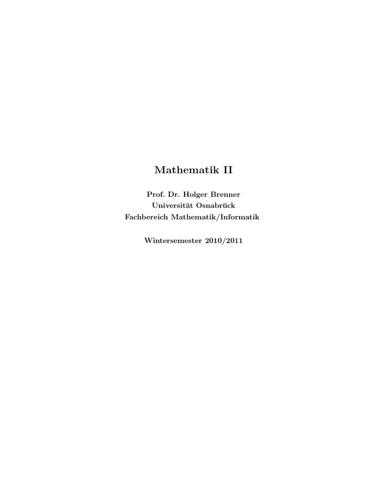Holger Brenner - Mathematik (Osnabrück 2009-2011)Teil IIGesamtskript