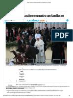 Papa Francisco Sostiene Encuentro Con Familias en Chiapas