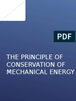 The Principle of Conservation of Mechanical Energy