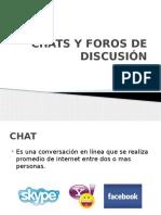 Chats y Foros de Discusión