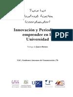 Innovación y Periodismo. Emprender en La Universidad - Juan Luis Manfredi Cord.