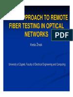 Remote Fiber Testing