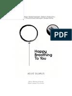 Happy Breathing to You (Short Version) - 4 Januari 2016