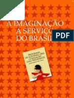 A Imaginação a serviço do Brasil