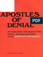 Apostles of Denial  by Edmond Charles Gruss, 1970