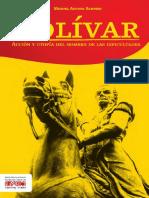 Bolivar Accion y Utopia Del Hombre de Las Dificultades