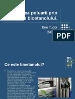 Reducerea Poluarii Prin Folosirea Bioetanolului