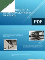 Antecedentes de la Transportacion Aerea en Mexico