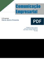 """""""A Empresa"""" de Maria Alzira Pimenta"""