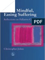 2004 - Being mindful, easing suffering  reflections on palliative care  - Johns.pdf