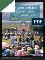 Religión, política y guerrilla en Las Cañadas de la Selva Lacandona.pdf