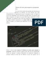 Los Mejores 10 Editores de Texto Para Empezar a Programar
