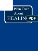 The Plain Truth About HEALING