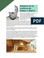 Alegoría de La Caverna Del Platón y Matrix