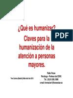 Conferencia Sobre HumanizaciA3n en La AtenciA3n Integral a La Persona Mayor 2013