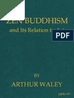 Arthur Waley Zen Budhism and Art