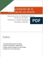 Tema 6 - Aseguramiento de La Información en ORACLE (1)