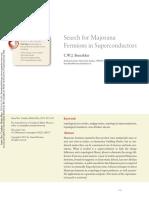 Search for Majorana Fermions in Superconductors