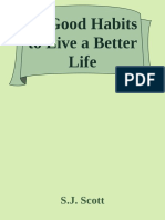 77 Good Habits to Live a Better Life - S.J. Scott