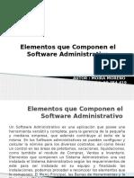 Elementos Que Componen El Software Administrativo
