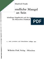 Manfred Frank, Der Unendliche Mangel an Sein. Schellings Hegelkritik Und Die Anfänge Der Marxschen Dialektik OCRed