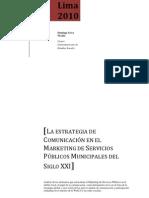 LA ESTRATEGIA DE COMUNICACIÓN EN EL MARKETING DE SERVICIOS PÚBLICOS MUNICIPALES DEL SIGLO XXI