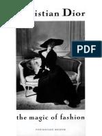 Christian Dior the Magic of Fashion