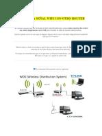 Repetir La Señal Wifi Con Otro Router