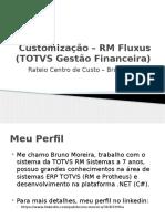 Customizaormfluxustotvsgestofinanceira 140826200227 Phpapp02 (1)