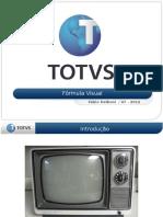 Frmulavisualrmtotvs 140421094945 Phpapp01 (1)