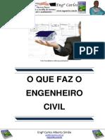 O que faz o Engenheiro Civil