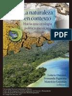 La naturaleza del contexto Hacia una ecología política mexicana