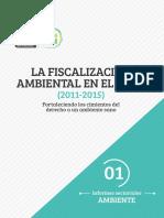 La Fiscalización Ambiental en el Perú. 2011–2015