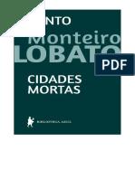 Cidades Mortas [Conto] - Monteiro Lobato