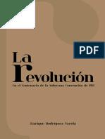 LA REVOLUCIÓN EN EL CENTENARIO DE LA SOBRERANA CONVENCIÓN DE 1914