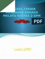 Bengkel Teknik Menjawab Bahasa Melayu Kertas 2 Spm