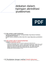 9. Pendekatan Dalam Pendampingan Akreditasi Puskesmas