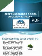 Responsabilidad Social Aplicada a Taller